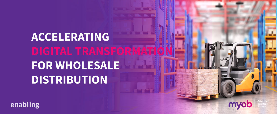 Accelerating Digital Transformation for Wholesale Distribution