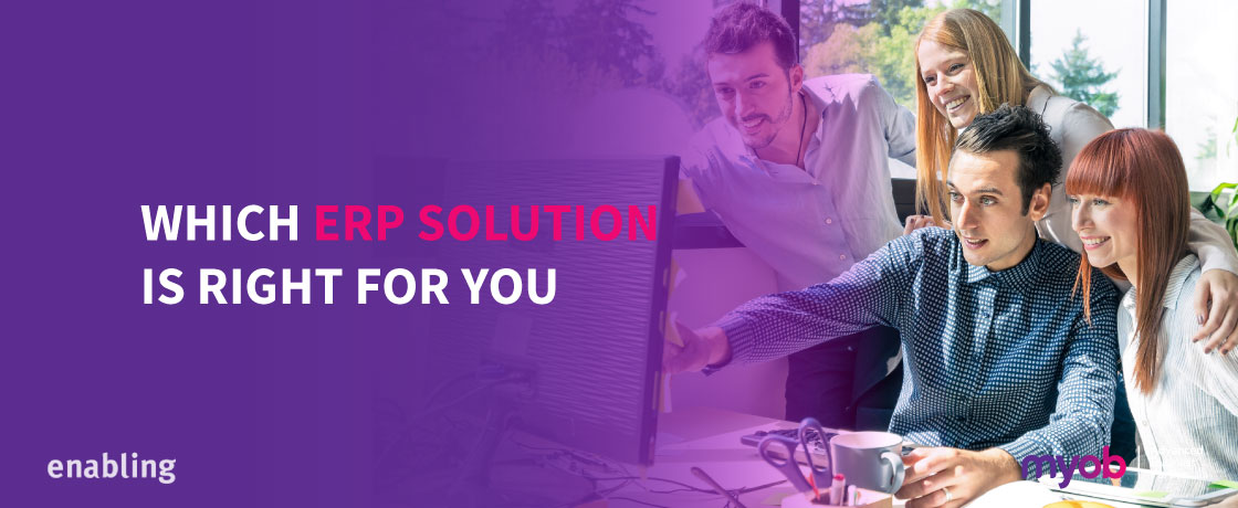 Which ERP Solution is right for you?